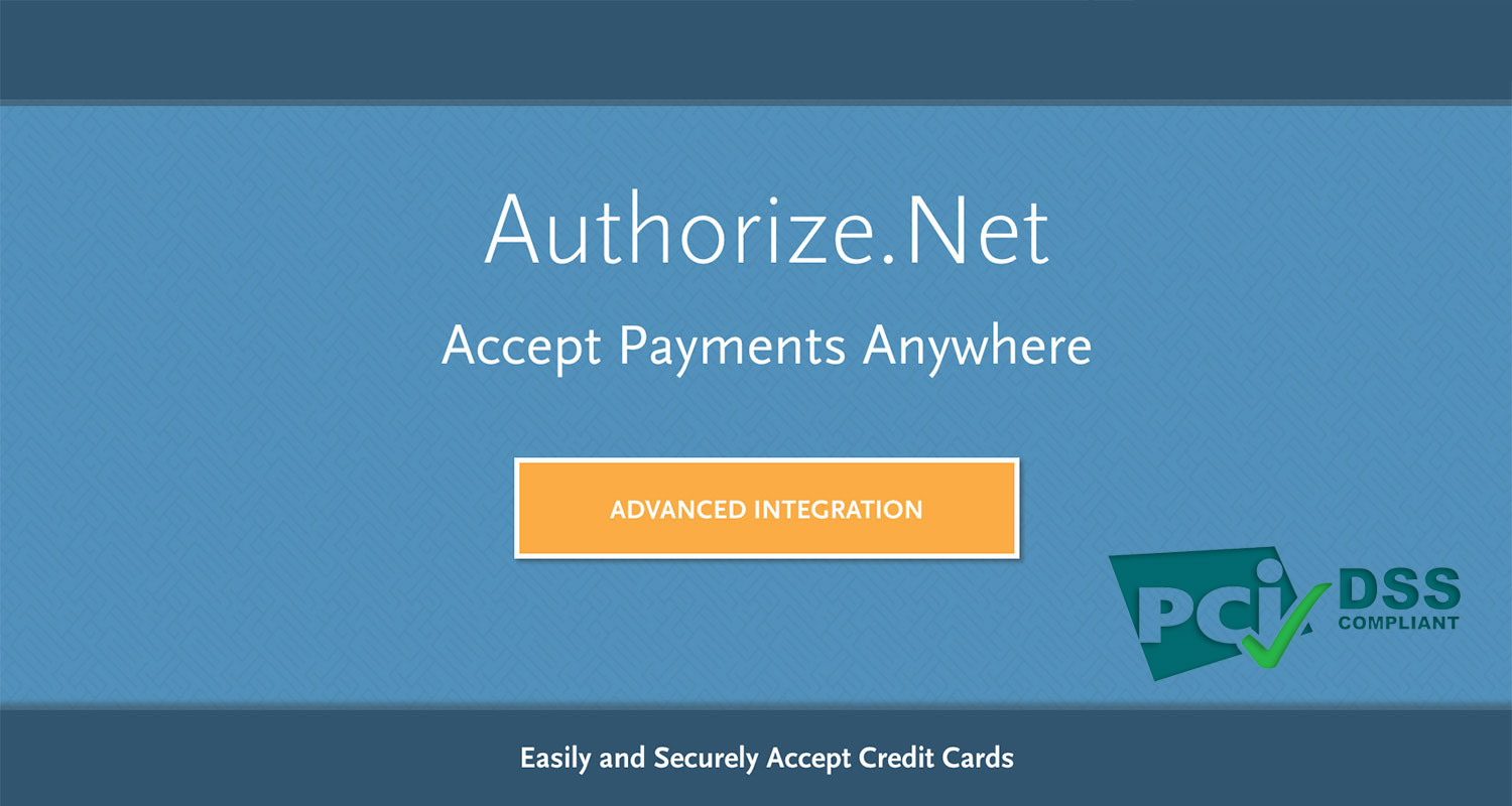 Authorize.Net Advanced PCI Compliant Payment